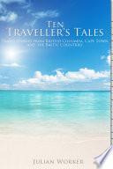 Ten Traveller s Tales