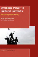 SYMBOLIC POWER IN CULTURAL CONTEXTS