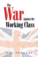 The War Against the Working Class