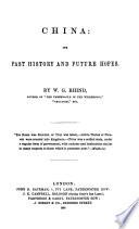 China  Its Past History and Future Hopes Book PDF