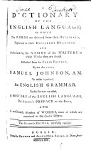 A dictionary of the English language ... Abstracted from the folio edition ... To this edition are added, a History of the English language, the author's preface to the folio, and a considerable number of words, none of which are contained in the London octavo. The second edition, carefully revised