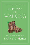 In Praise of Walking: A New Scientific Exploration Pdf/ePub eBook