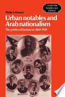 Urban Notables and Arab Nationalism