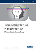 From Manufacture to Mindfacture: A Relational Viable Systems Theory