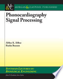 Phonocardiography Signal Processing
