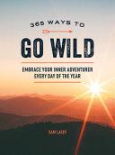 365 Ways to Go Wild Book