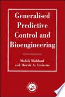Generalized Predictive Control And Bioengineering