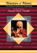 The Life and Times of Antonio Lucio Vivaldi ebook