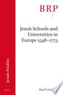 Jesuit Schools and Universities in Europe  1548   1773