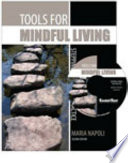 Tools for Mindful Living