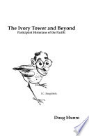 The Ivory Tower And Beyond