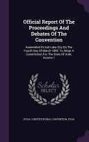 Official Report Of The Proceedings And Debates Of The Convention