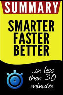 Summary of Smarter Faster Better Book