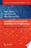 Intelligent Computational Optimization in Engineering