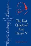 The First Quarto of King Henry V