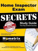 Home Inspector Exam Secrets, Study Guide: Home Inspector Test Review for the Home Inspector Exam