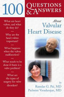 100 Questions & Answers About Valvular Heart Disease