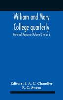 William And Mary College Quarterly Historical Magazine Volume I Series 2