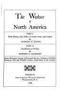 The Wolves of North America  Part I  Their History  Life Habits  Economic Status  and Control