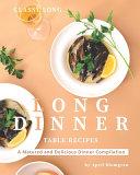 Classy Long Dinner Table Recipes