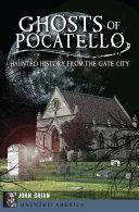 Ghosts of Pocatello