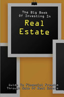 The Big Book Of Investing In Real Estate