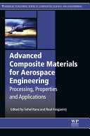 Advanced Composite Materials for Aerospace Engineering