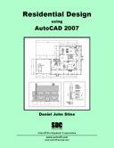 Residential Design Using AutoCAD 2007