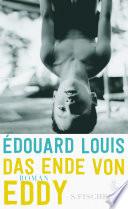 Das Ende von Eddy  : Roman