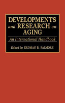Developments and research on aging