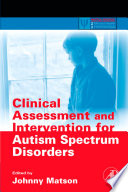 Clinical Assessment and Intervention for Autism Spectrum Disorders Book