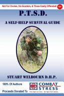 Ptsd a Self Help Survival Guide