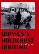 Women S Holocaust Writing