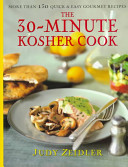 The 30 Minute Kosher Cook