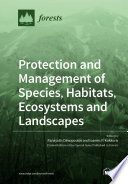 Protection and Management of Species  Habitats  Ecosystems and Landscapes