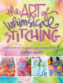 The Art of Whimsical Stitching