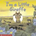 I m a Little Giraffe
