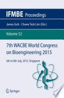 7th WACBE World Congress on Bioengineering 2015
