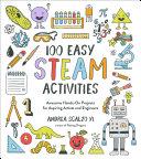 100 Easy STEAM Activities