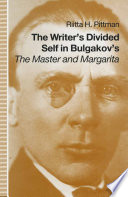 Writer s Divided Self In Bulgakov s The Master And Margarita