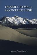 Desert Rims to Mountains High