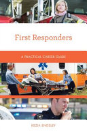 link to First responders : a practical career guide in the TCC library catalog
