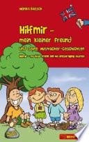 Hilfmir   mein kleiner Freund und seine Mutmacher Geschichten   Hilfmir   my little friend and his encouraging stories Book PDF