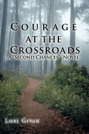 Courage at the Crossroads