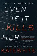 Even If It Kills Her [Pdf/ePub] eBook