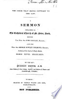 The Judge That Smites Contrary To The Law A Sermon Preached In The Cathedral Church Of St Peter York Before The Hon Sir John Bayley Knight And The Hon Sir George Sowley Holroyd Knight Justices Of The Court Of King S Bench March Xxviii Md Ccc Xxiv