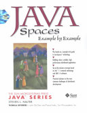 JavaSpaces Example by Example
