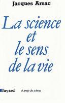 Pdf La Science et le sens de la vie Telecharger