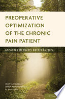 Preoperative Optimization of the Chronic Pain Patient