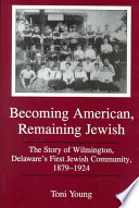Becoming American, Remaining Jewish
